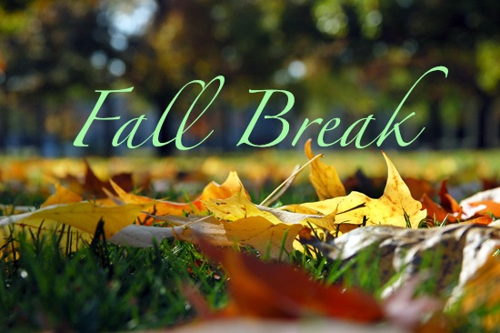 Fall Break